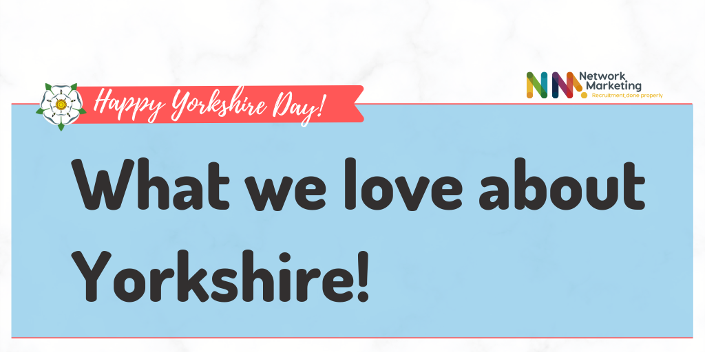Why we love Yorkshire!